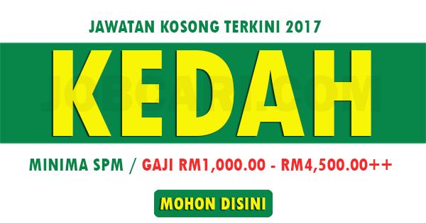 Jawatan Kosong Terkini di Sekitar Negeri Kedah