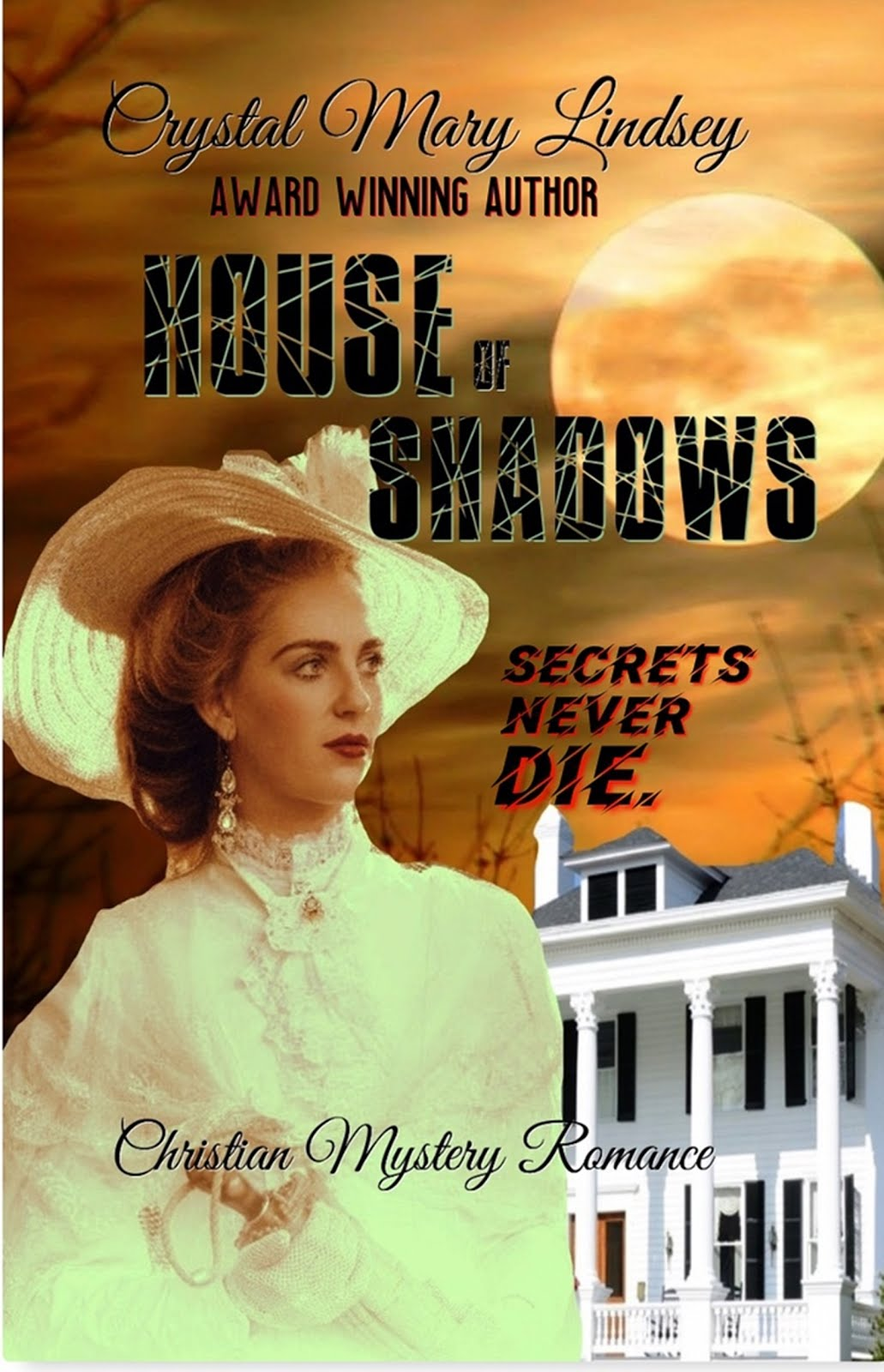 1900  House of Shadows