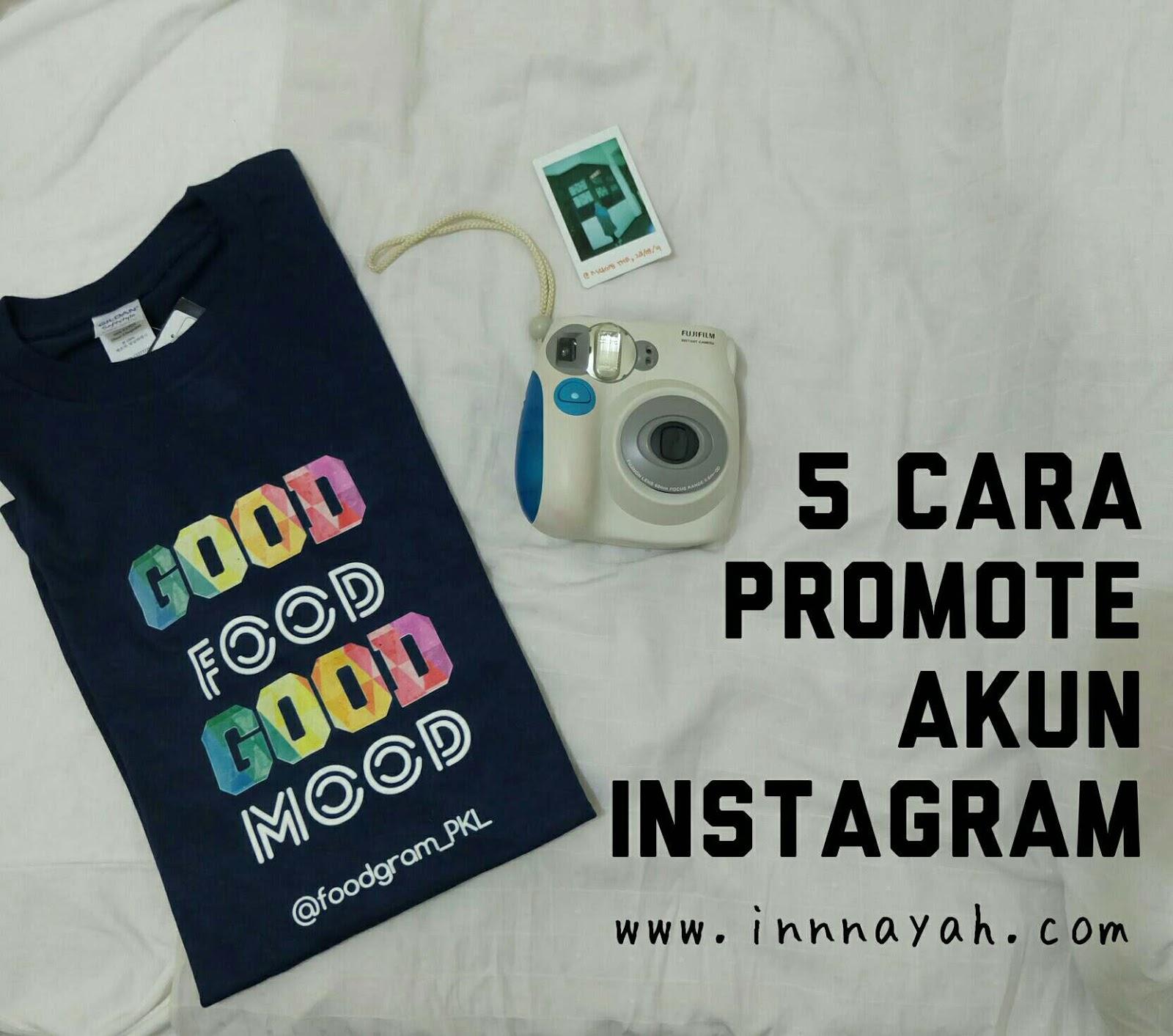 5 Cara Promote Akun Instagram Innnayah