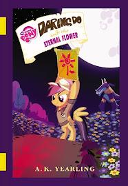 MLP Daring Do and the Eternal Flower Book Media