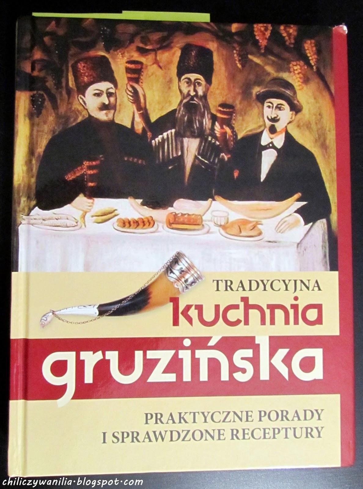 Wszystko Smakuje Tradycyjna Kuchnia Gruzińska