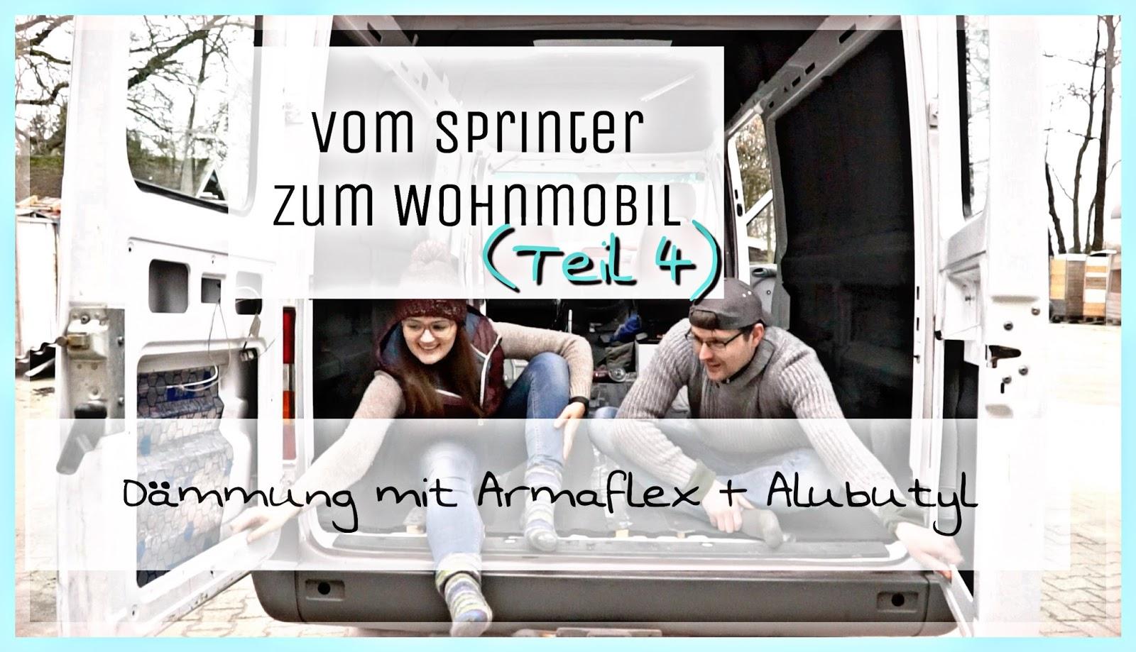 Dämmung Fußboden Wohnmobil ~ Vom sprinter zum wohnmobil dämmung mit armaflex und alubutyl