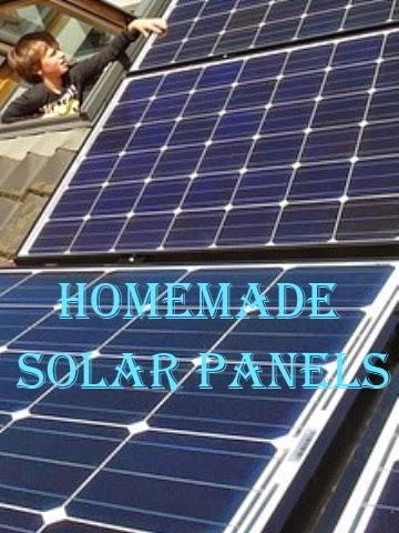 Solar Power : Why Use Homemade Solar Panels - A Few ...