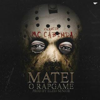 Francis MC Cabinda - Matei O RapGame