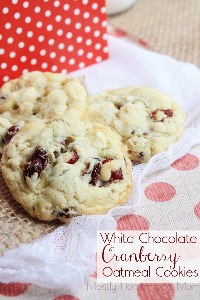 White Chocolate Cranberry Oatmeal Cookies | Mostly Homemade Mom