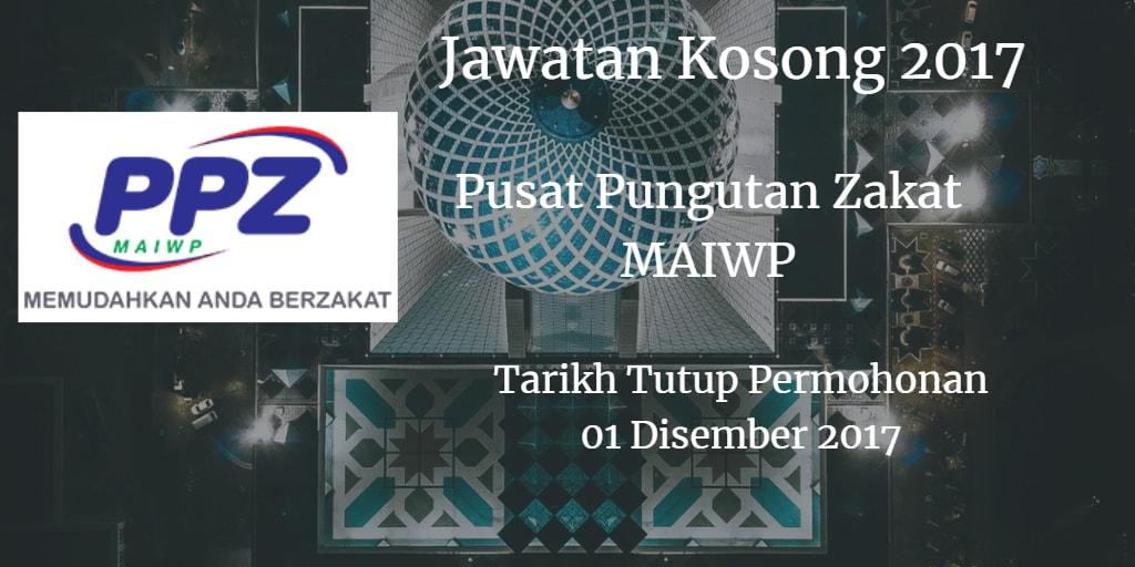 Pusat Pungutan Zakat Jawatan Kosong PPZ MAIWP 01 Disember 2017