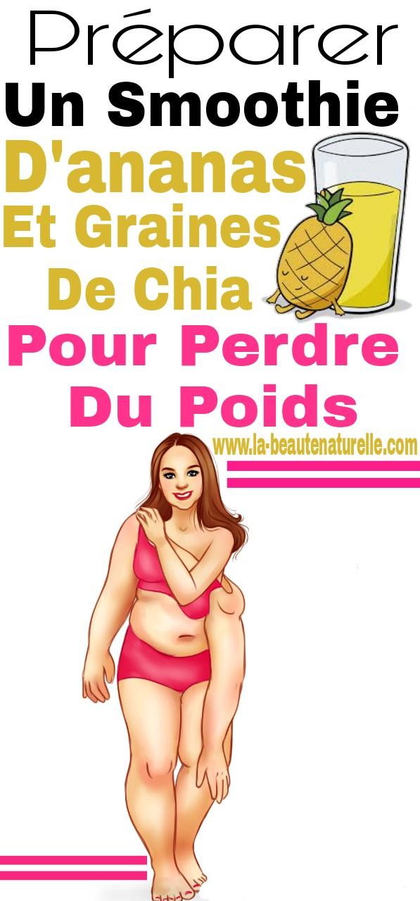 Préparer un smoothie d'ananas et graines de chia pour perdre du poids