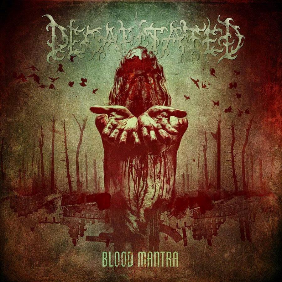 DECAPITATED-BLOOD MANTRA 2014 320 KBPS СКАЧАТЬ БЕСПЛАТНО