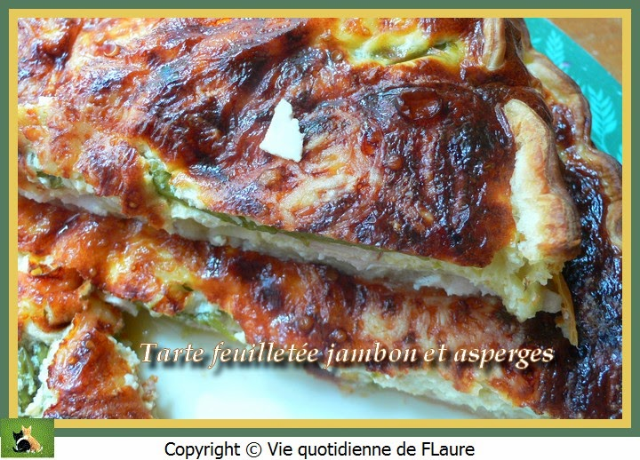 Vie quotidienne de FLaure: Tarte feuilletée jambon et asperges