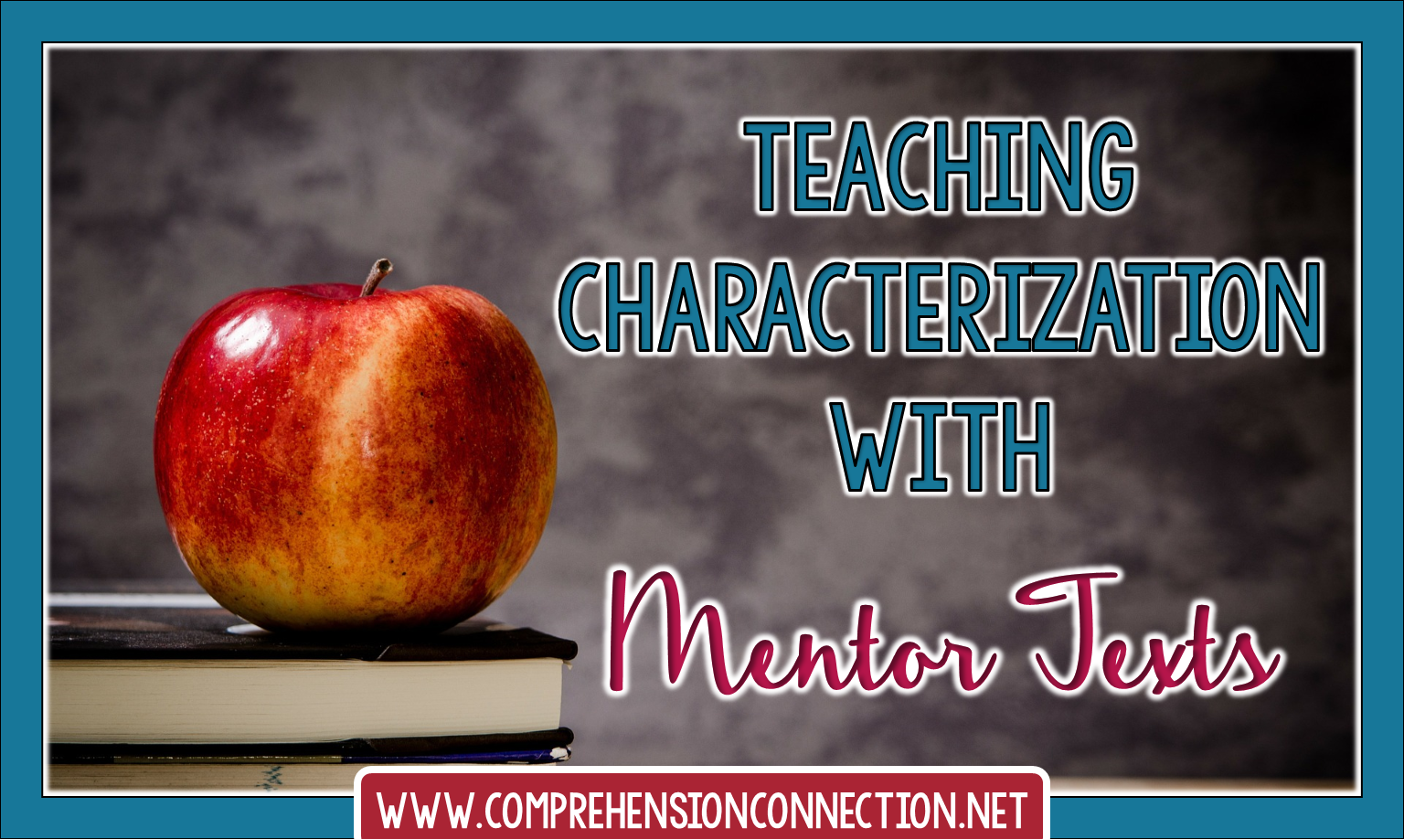 Character development is one of the trademarks of a great book. If readers connect with the main character, the plot is that much more engaging. Check out this post for characterization mentor texts.