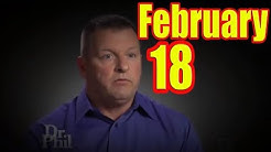 Dr Phil Feb 18, 2019 Best Watch Episodes 2019 - 121   Famous