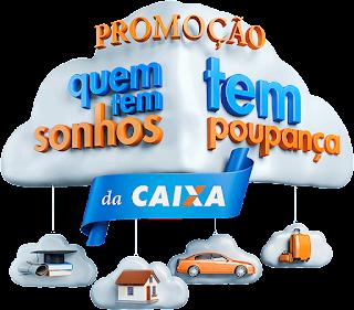 """Promoção """"Quem tem Sonhos tem Poupança"""""""