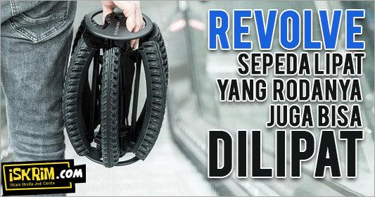 Revolve, Ini Baru Namanya Sepeda Lipat Sesungguhnya