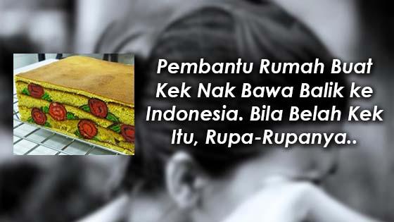 Misteri Kek yang Amah Indonesia Mahu Bawa Balik ke Negaranya Terbongkar