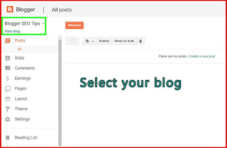 Go to blogger and select your blog