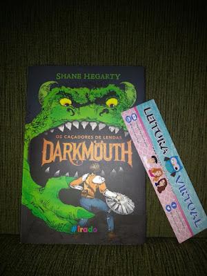 [Resenha] - Darkmouth : Os Caçadores de Lendas - Shane Hegarty