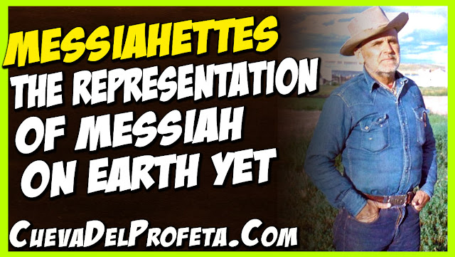 Messiahettes, the representation of Messiah on earth yet - William Marrion Branham Quotes