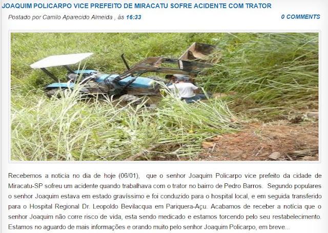 http://www.ovaledoribeira.com.br/2017/01/joaquim-policarpo-vice-prefeito-miracatu-acidente-trator.html