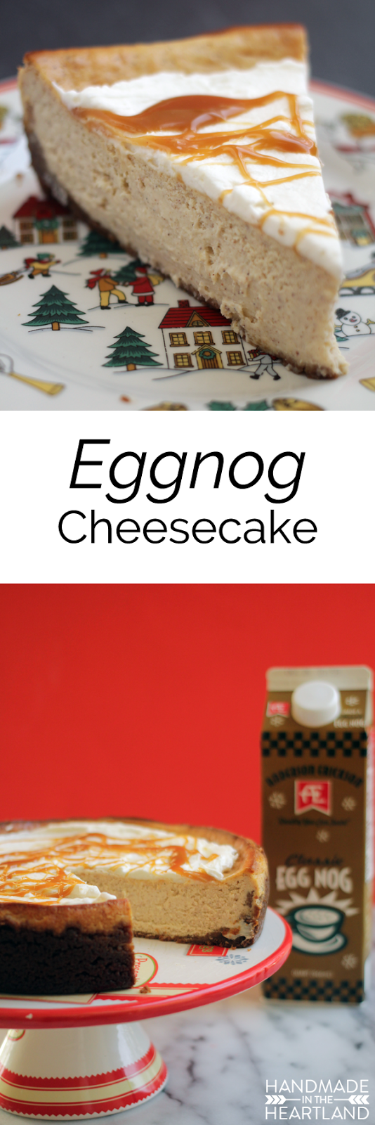 Try a slice of the Egg Nog Cheesecake for your holiday tastes.