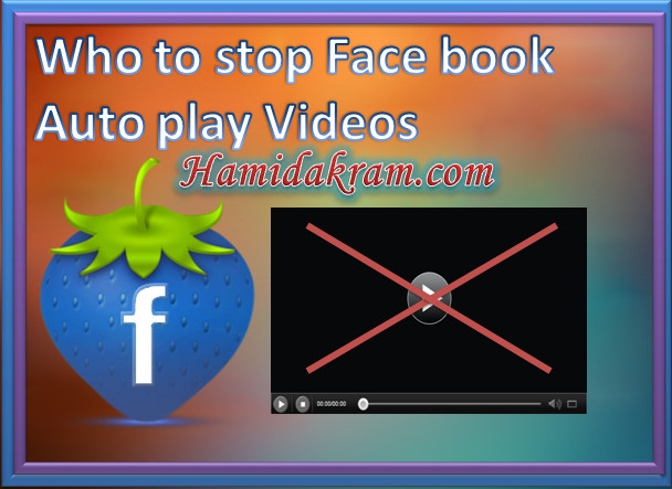 Who To Stop Facbook Autoplay Videos