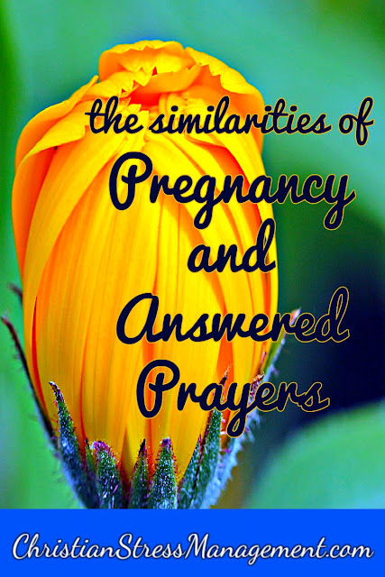 The Similarities of Pregnancy and Answered Prayers