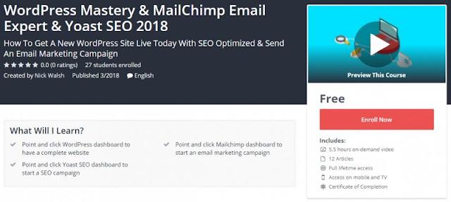 [100% Free] WordPress Mastery & MailChimp Email Expert & Yoast SEO 2018