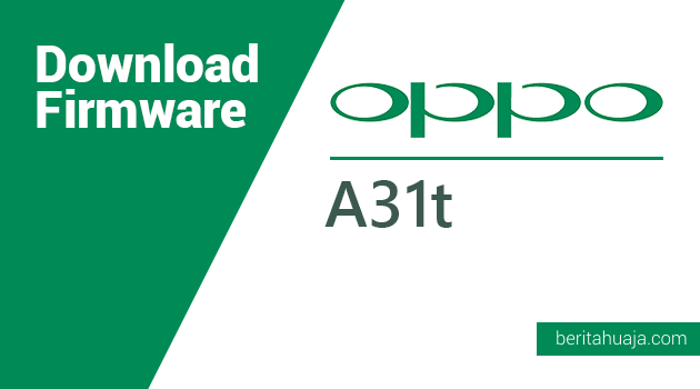 Download Firmware Oppo A31t