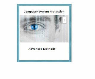 Computer System Protection - Advanced Methods
