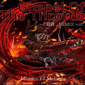 [Single] Minutes Til Midnight – Gospel of the Throttle 狂奔Remix Ver.  (2016.11.02/MP3/RAR)
