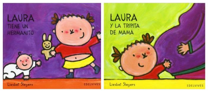 10 cuentos para preparar la llegada de un bebé y tratar primeros celos hermano: libros Laura Liesbet Slegers