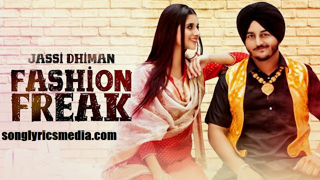 Fashion Freak Lyrics  Jassi Dhiman