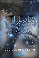 https://www.carlsen.de/hardcover/these-broken-stars-jubilee-und-flynn/74527