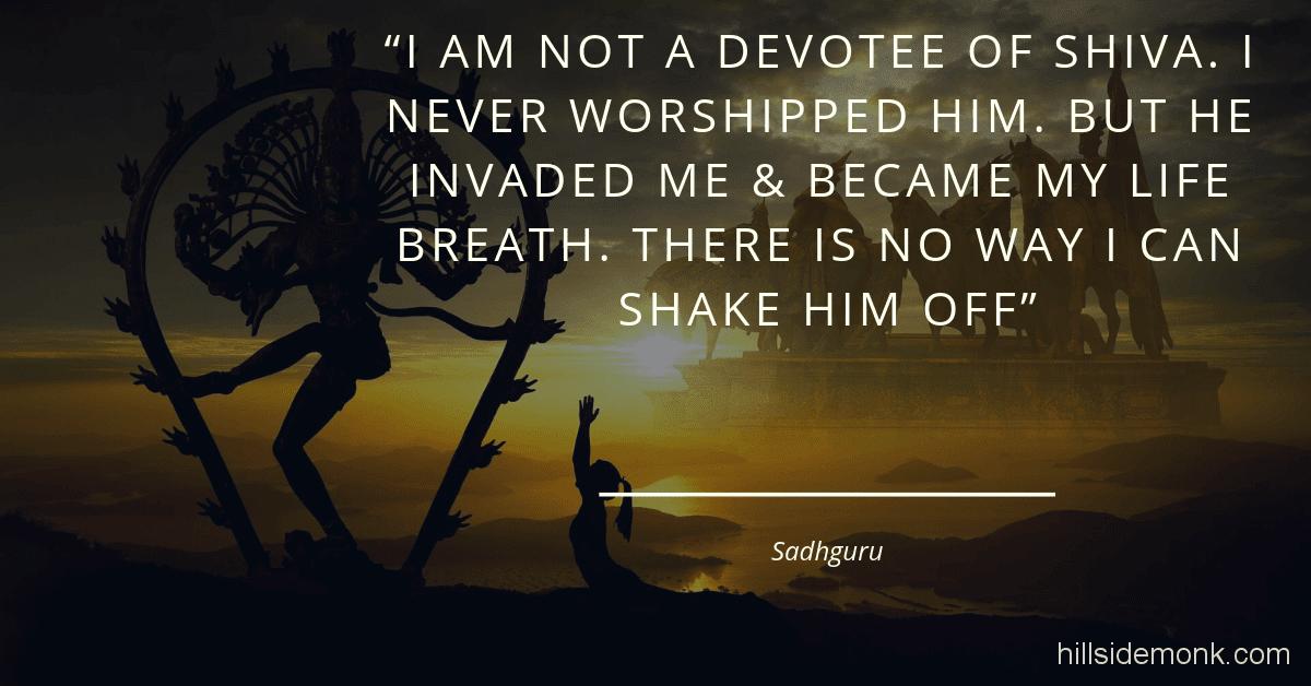 Hill Side Monk: 5 Quotes From Sadhguru On Shiva : The Adiyogi