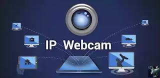 IP Webcam Aplikasi CCTV Terbaik