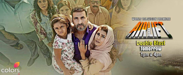 Airlift Movie Premier on Colors Channel Wiki Full Detail