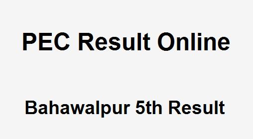 Bahawalpur 5th Class Result 2019 PEC - BISE Bahawalpur Board 5th Results