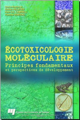 Télécharger Livre Gratuit Écotoxicologie moléculaire - Principes fondamentaux et perspectives de développement pdf
