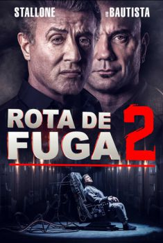 Rota de Fuga 2 Torrent - BluRay 720p/1080p Dual Áudio
