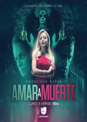 Amar a Muerte Capitulo 56 online