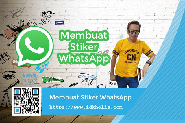 Cara Membuat Stiker Whatsapp Sendiri Menggunakan Foto Idkholis Com