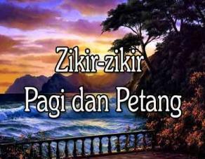 http://www.umatnabi.com/2017/08/dzikir-pagi-dan-petang-sesuai-tuntunan.html