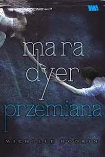 """""""Mara Dyer. Przemiana"""" Michelle Hodkin - recenzja"""