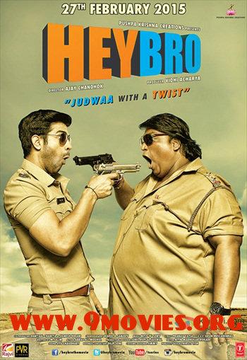 Hey Bro 2015 Hindi 720p DVDRip 800mb