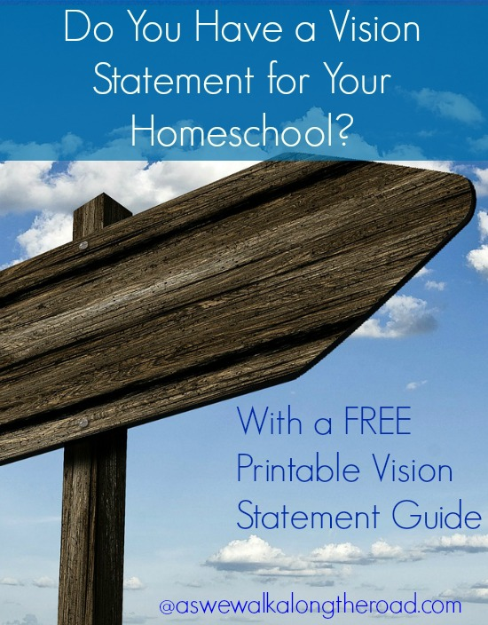 Developing a homeschool vision statement