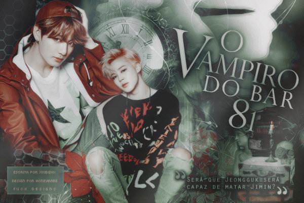 CF: O Vampiro do Bar 81 - xxibgxx
