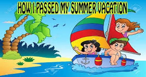 my summer vacation essay