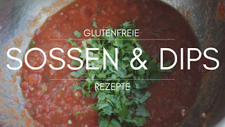 glutenfreie Soßen & Dips