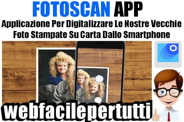 FotoScan di Google | Applicazione Per Digitalizzare Le Nostre Vecchie Foto Stampate Su Carta Dallo Smartphone
