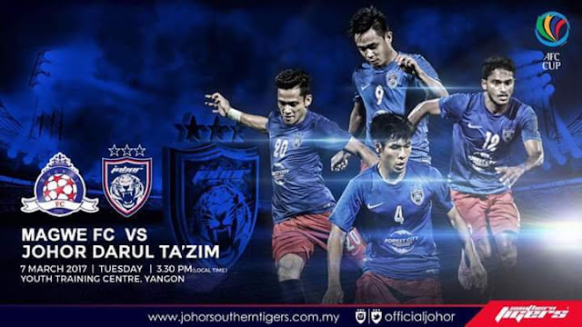 Live Streaming Magwe FC vs JDT 7 Mac 2017