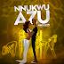 Ikechukwu - Nnukwu Azu | Download Music